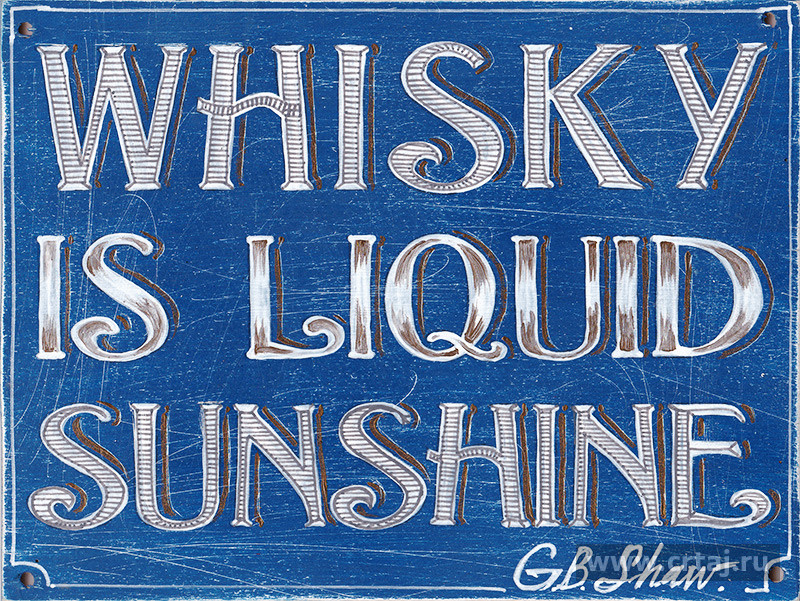 Whisky is liquid sunshine